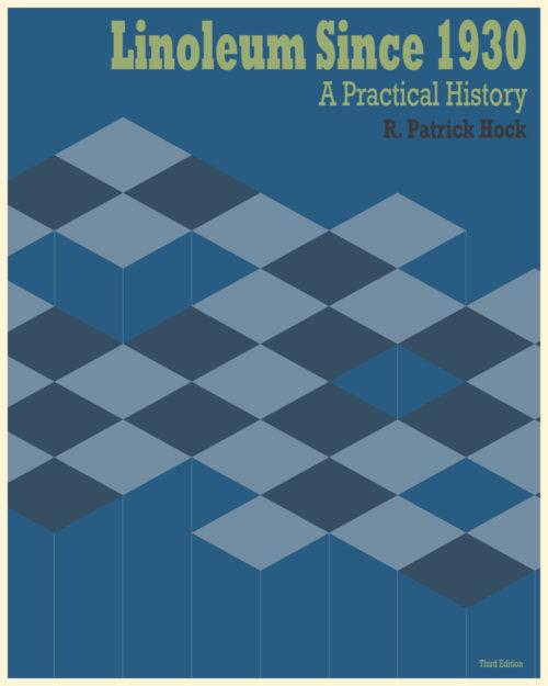 Linoleum Since 1930, A Practical History