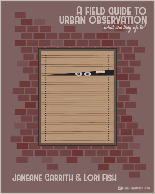 A Field Guide to Urban Observation: What Are They Up To?